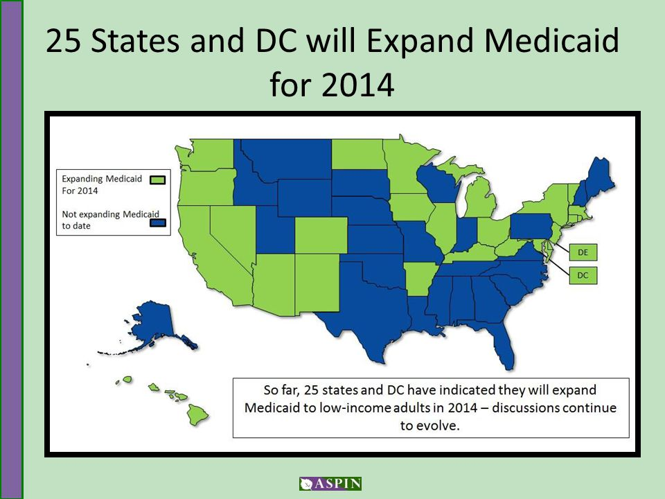 25 States and DC will Expand Medicaid for 2014