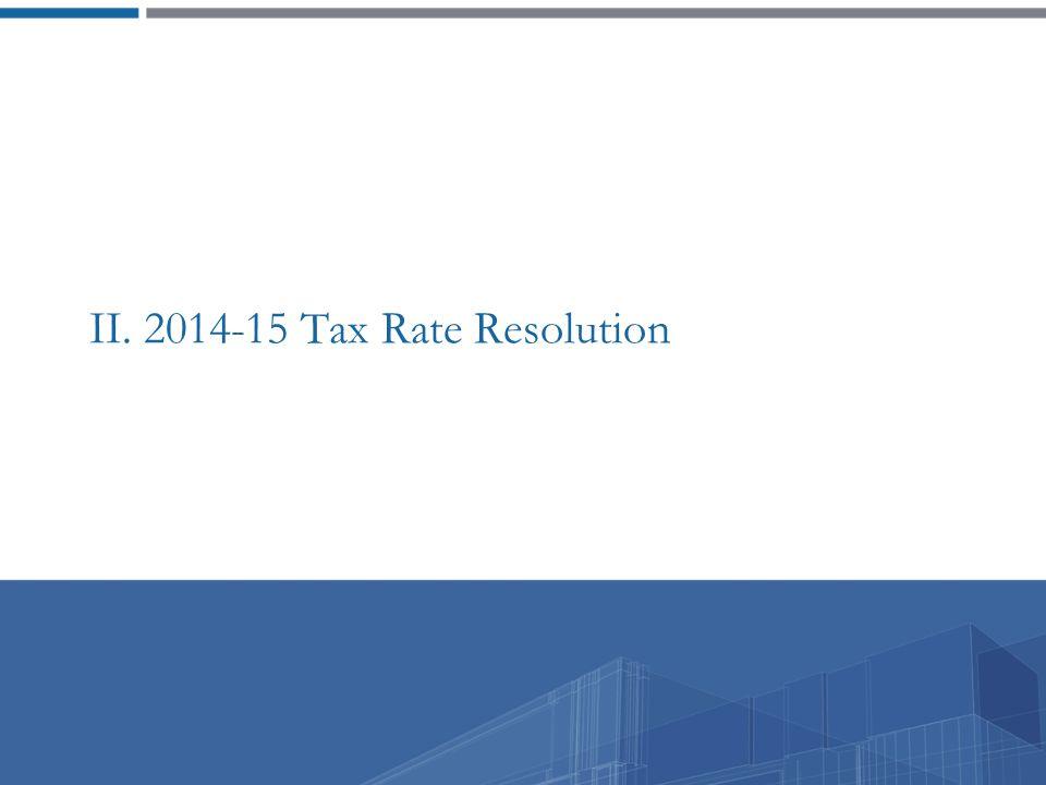 II. 2014-15 Tax Rate Resolution