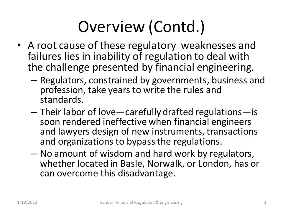 Financial Engineering and Financial Regulation These are just a few examples of the conflict between financial regulation and financial engineering.
