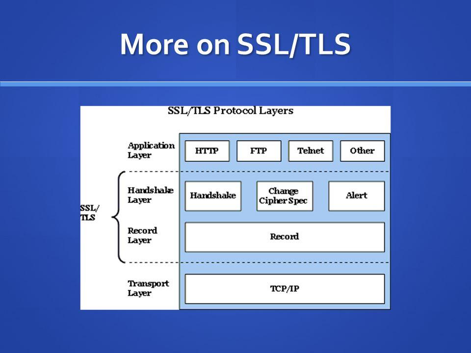 More on SSL/TLS