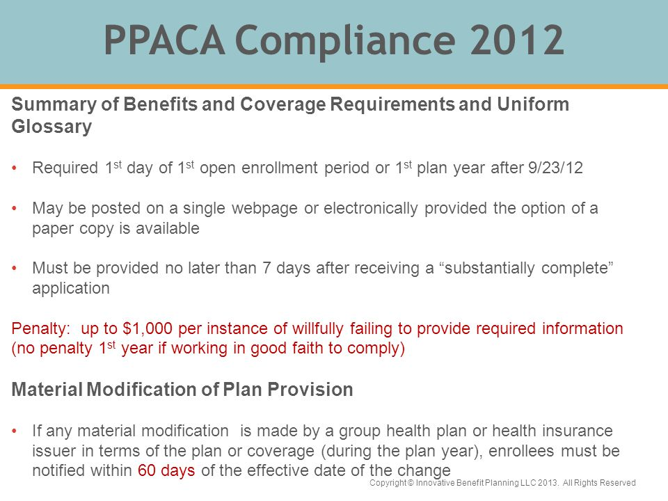 Copyright © Innovative Benefit Planning LLC 2013. All Rights Reserved 2013 PPACA