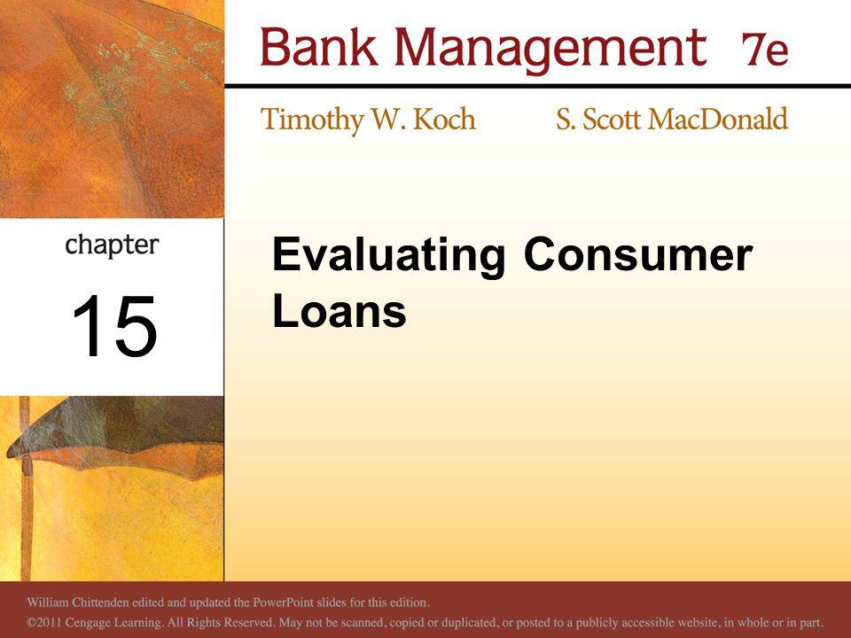 Evaluating Consumer Loans 15