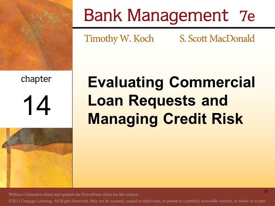 Evaluating Commercial Loan Requests and Managing Credit Risk 78 14