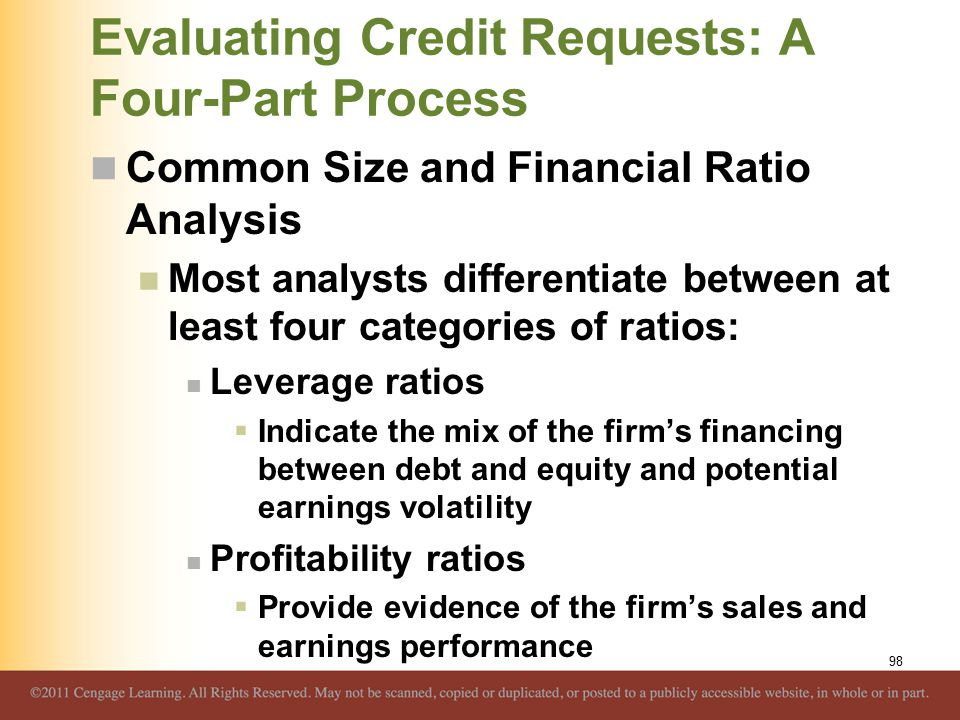 Evaluating Credit Requests: A Four-Part Process Common Size and Financial Ratio Analysis Most analysts differentiate between at least four categories