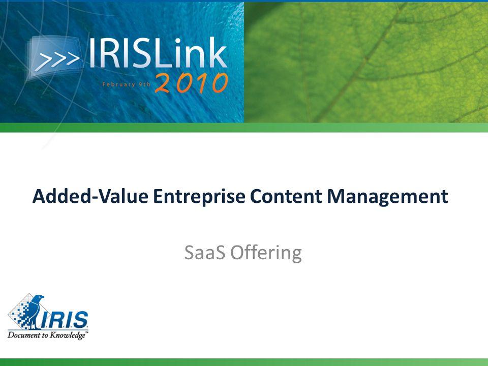 Added-Value Entreprise Content Management SaaS Offering