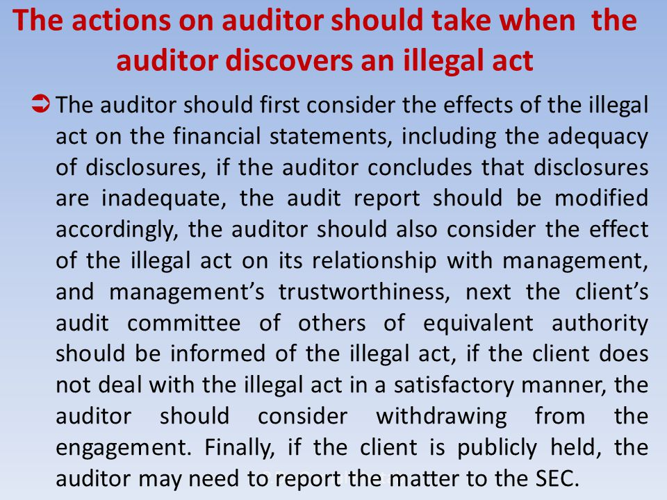 The actions on auditor should take when the auditor discovers an illegal act P.Dr.