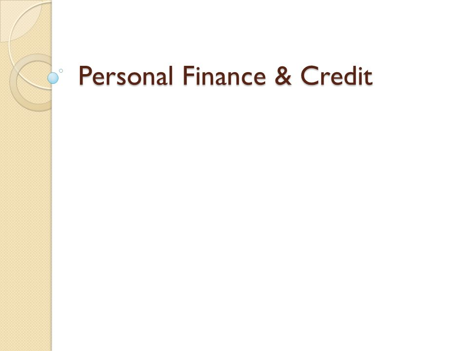 Personal Finance & Credit