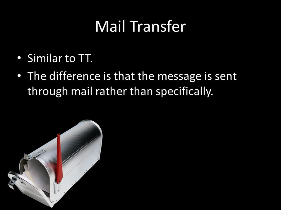 Mail Transfer Similar to TT.