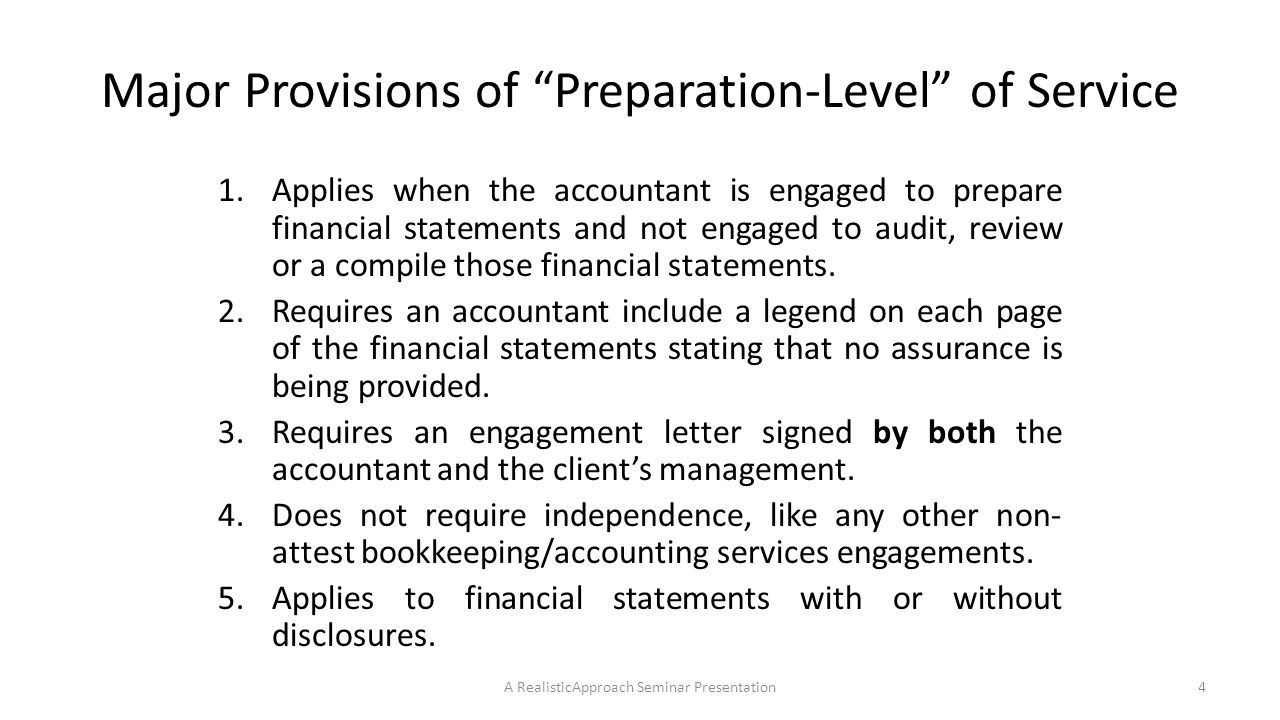 Possible Wording of Footer Appearing on Prepared Financial Statements The accompanying financial statements of GAH Company as of and for the year (month, quarter) ended December 31, 2014, were not (compiled) reviewed or audited by me (us) and, accordingly, I (we) do not express an opinion, a conclusion, nor provide any assurance on them.
