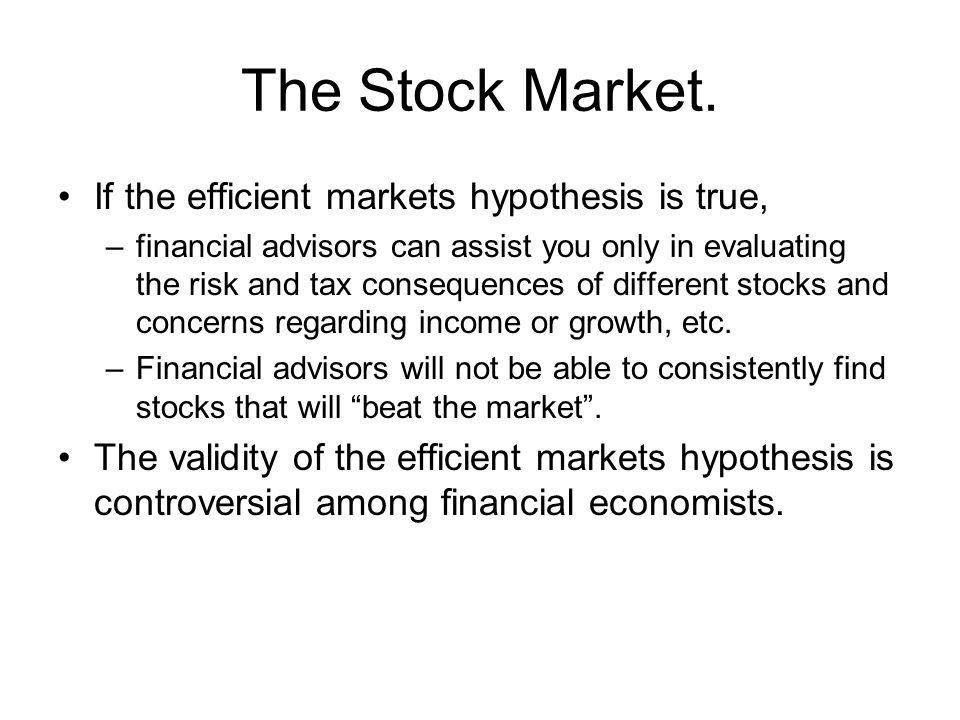 The Stock Market.