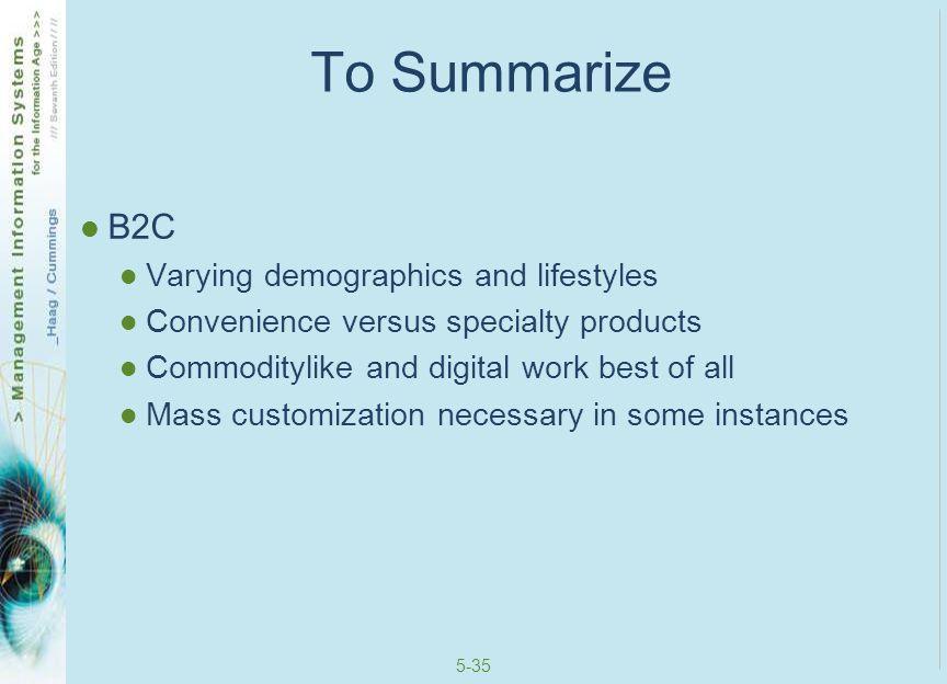 5-36 To Summarize B2B MRO versus direct materials Demand aggregation is present E-marketplaces are vitally important Horizontal (MRO materials mainly) Vertical (direct materials mainly)