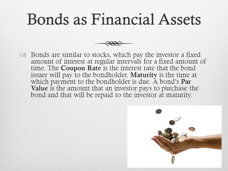 Financial Asset MarketsFinancial Asset Markets  Capital Markets are when money is lent for periods longer than a year, including long term CD's and corporate and government bonds that require more than a year to mature.