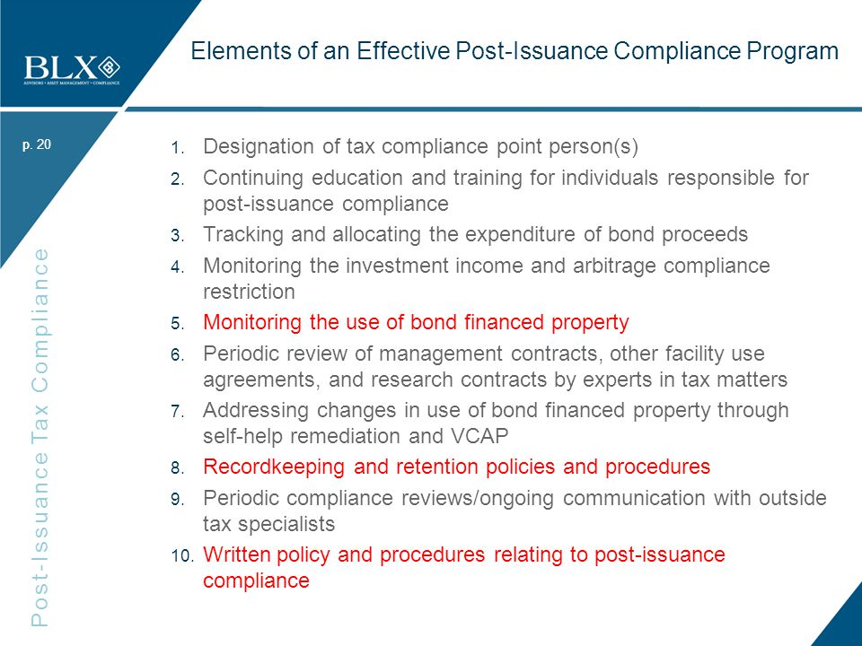 p. Post-Issuance Tax Compliance p. Elements of an Effective Post-Issuance Compliance Program 1.