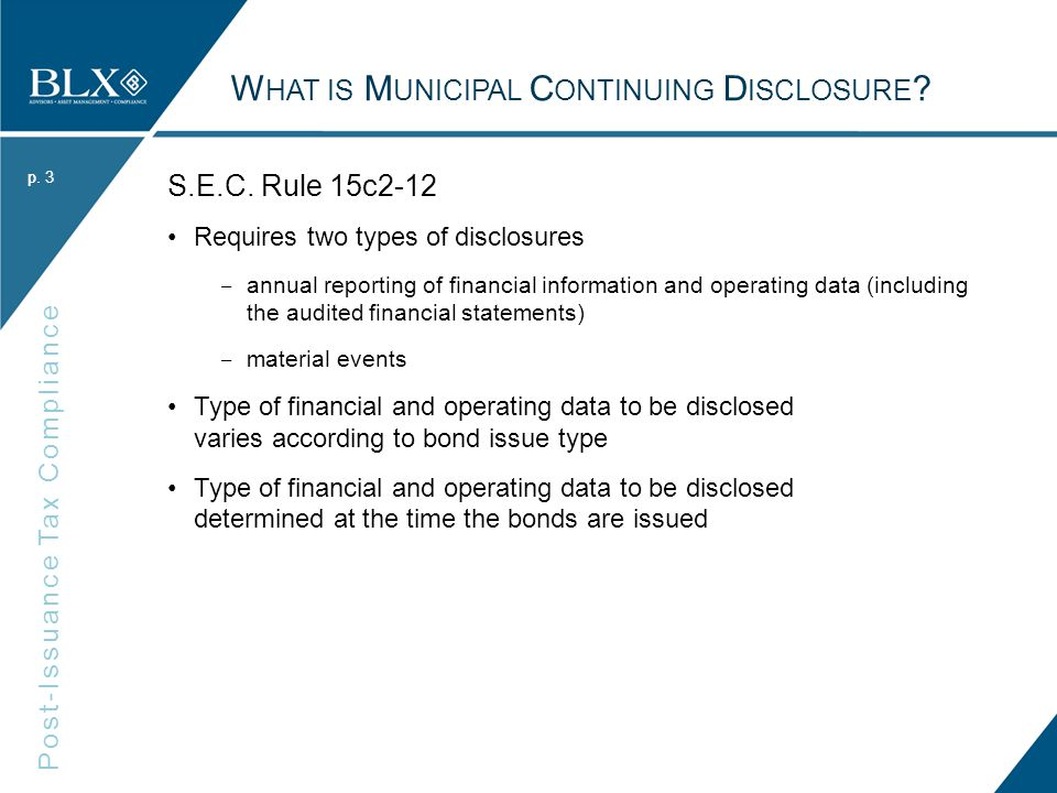 p.Post-Issuance Tax Compliance p. Policies and Procedures What should be included in a Policy.