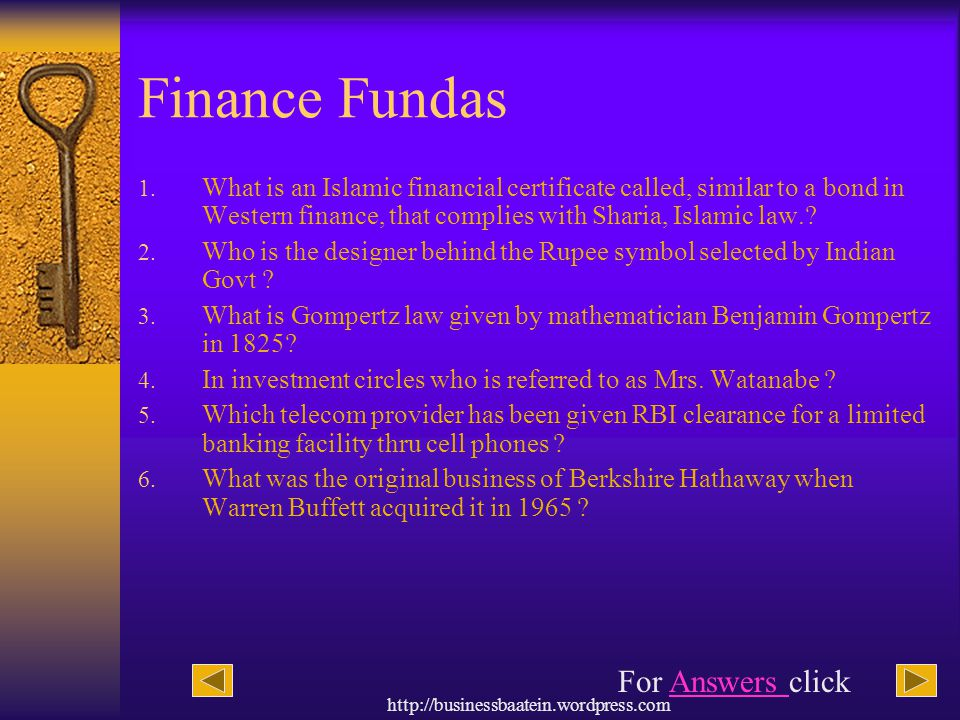 http://businessbaatein.wordpress.com Finance Fundas 1. What is an Islamic financial certificate called, similar to a bond in Western finance, that com