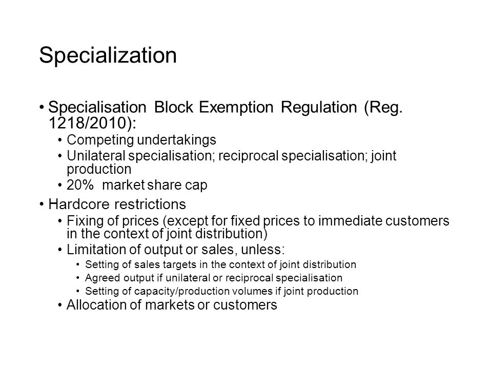 Specialization Specialisation Block Exemption Regulation (Reg.
