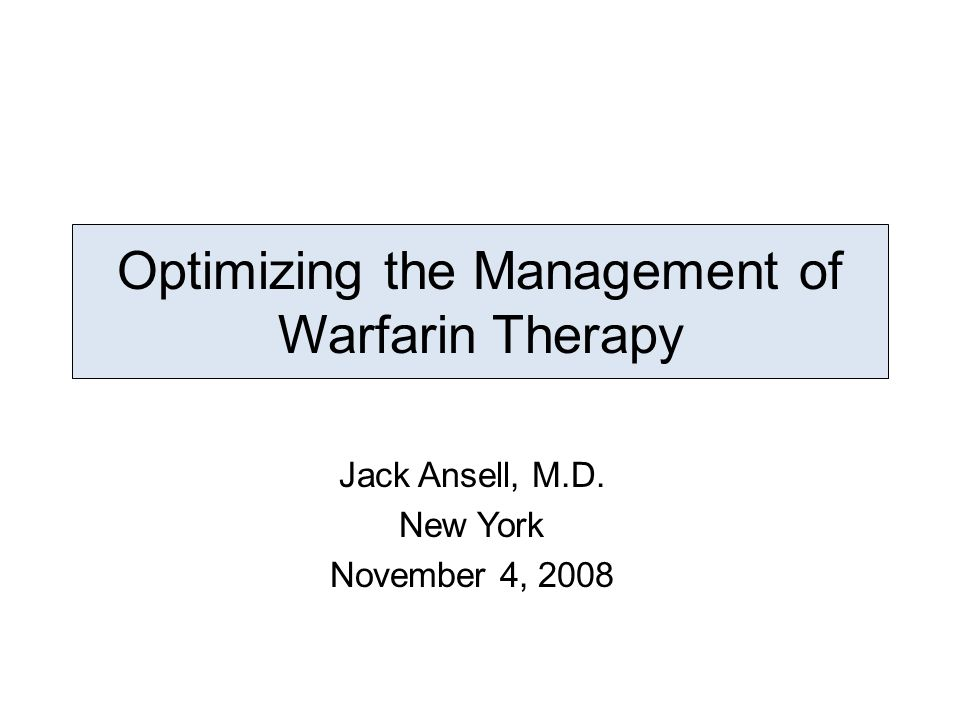 A 71 year old male was started on warfarin for an embolic CVA related to atrial fibrillation.