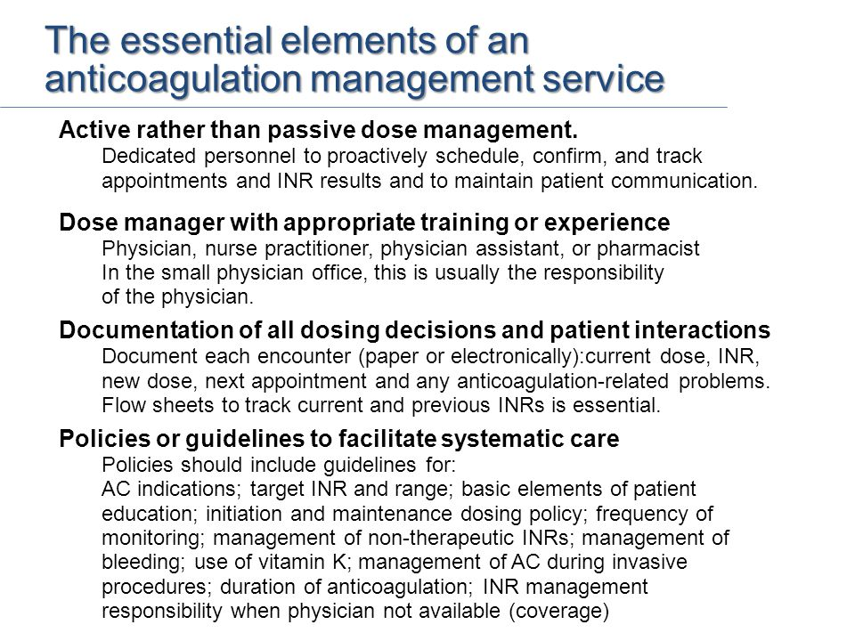 Active rather than passive dose management.