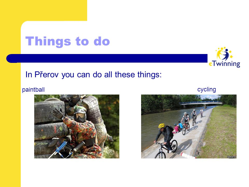 Things to do In Přerov you can do all these things: paintball cycling