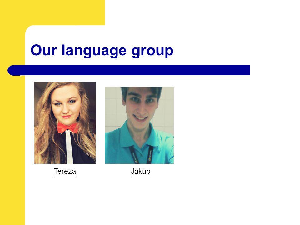 Our language group TerezaJakub