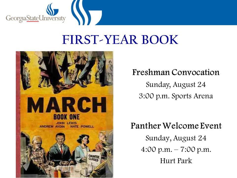 FIRST-YEAR BOOK Panther Welcome Event Sunday, August 24 4:00 p.m.