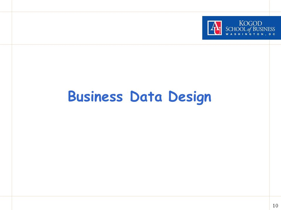 10 Business Data Design