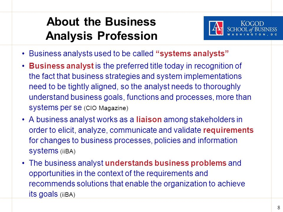 9 Business Analysis Skills Ability to develop a thorough understanding of: the requirements to solve a business problem, often with a system implementation how the proposed system or solution will interoperate or integrate with the existing systems and technology in which the new system will operate.