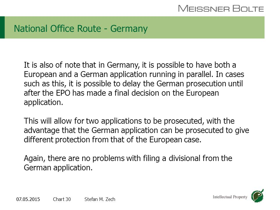 Chart 3007.05.2015 Partners of Meissner Bolte Stefan M. Zech07.05.2015 National Office Route - Germany It is also of note that in Germany, it is possi