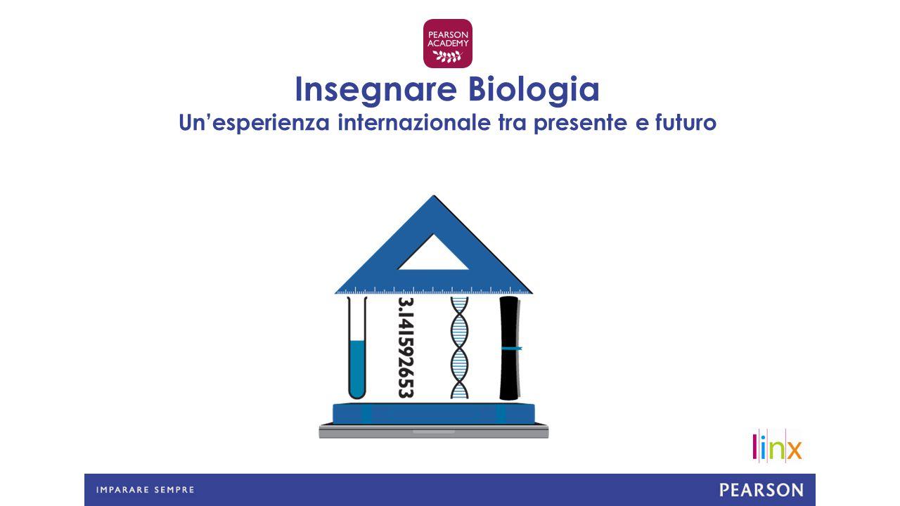 Insegnare Biologia Un'esperienza internazionale tra presente e futuro