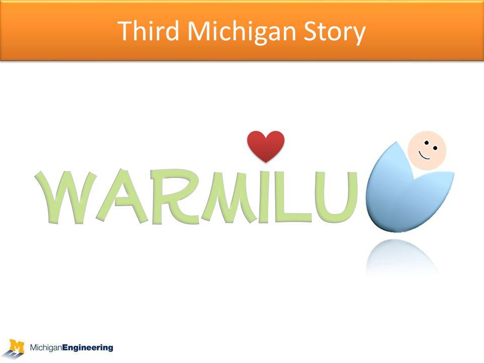 Third Michigan Story