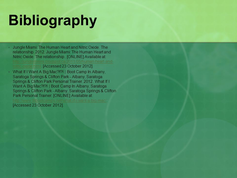 Bibliography  Jungle Miami: The Human Heart and Nitric Oxide.