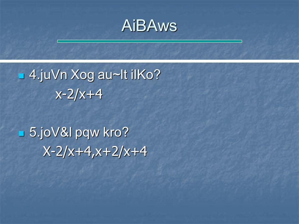 AiBAws 4.juVn Xog au~lt ilKo. 4.juVn Xog au~lt ilKo.