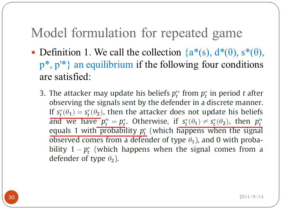 Model formulation for repeated game 2011/9/13 30 Definition 1.