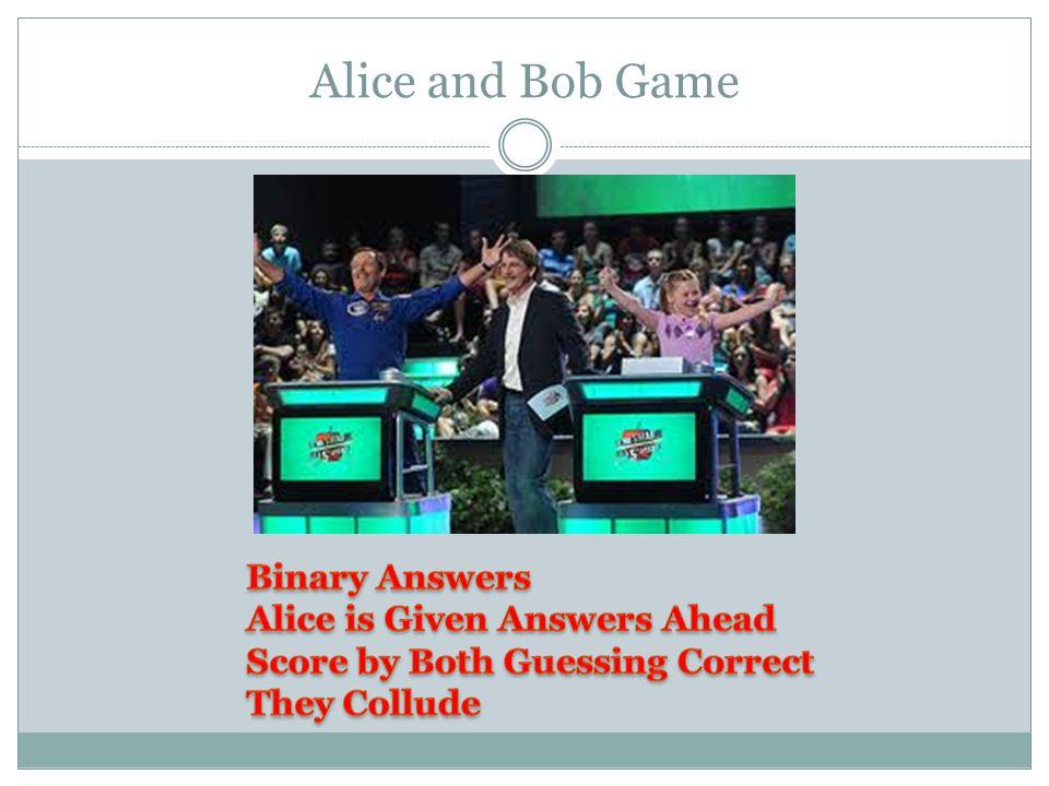 Alice and Bob Game
