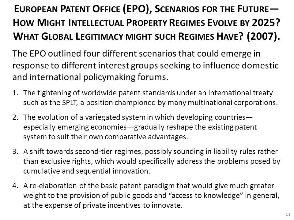 E UROPEAN P ATENT O FFICE (EPO), S CENARIOS FOR THE F UTURE — H OW M IGHT I NTELLECTUAL P ROPERTY R EGIMES E VOLVE BY 2025.