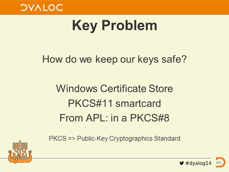 How do we keep our keys safe.