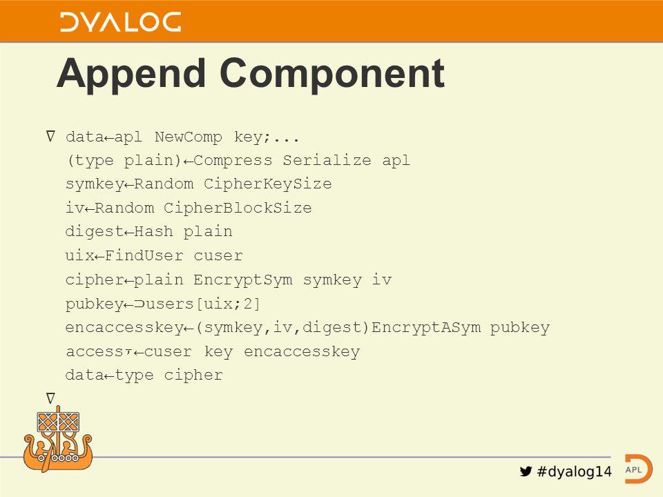 ∇ data←apl NewComp key;...