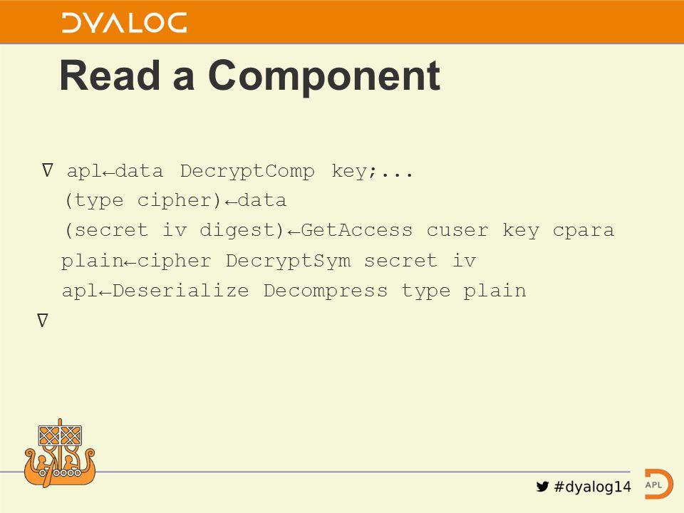 ∇ apl←data DecryptComp key;...