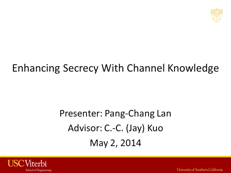 PHYSICAL LAYER (PHY) SECURITY 22