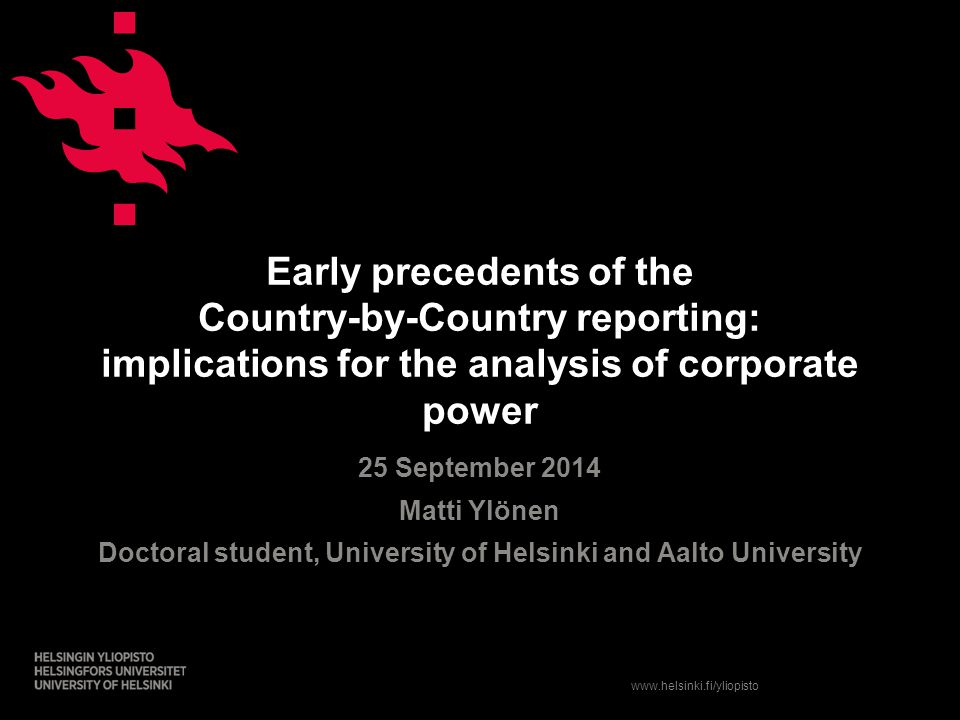 www.helsinki.fi/yliopisto Need for discussion on the corporate planning framework and Shareholder capitalism Financialization Immaterial economy and economic globalization Situating the historical developments to the wider political economic context (debt crisis, trade policies etc.) Discussing the planning framework in light of the International Relations theories (Some) limitations of the draft version