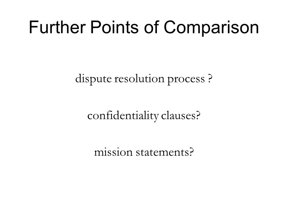 Further Points of Comparison dispute resolution process .