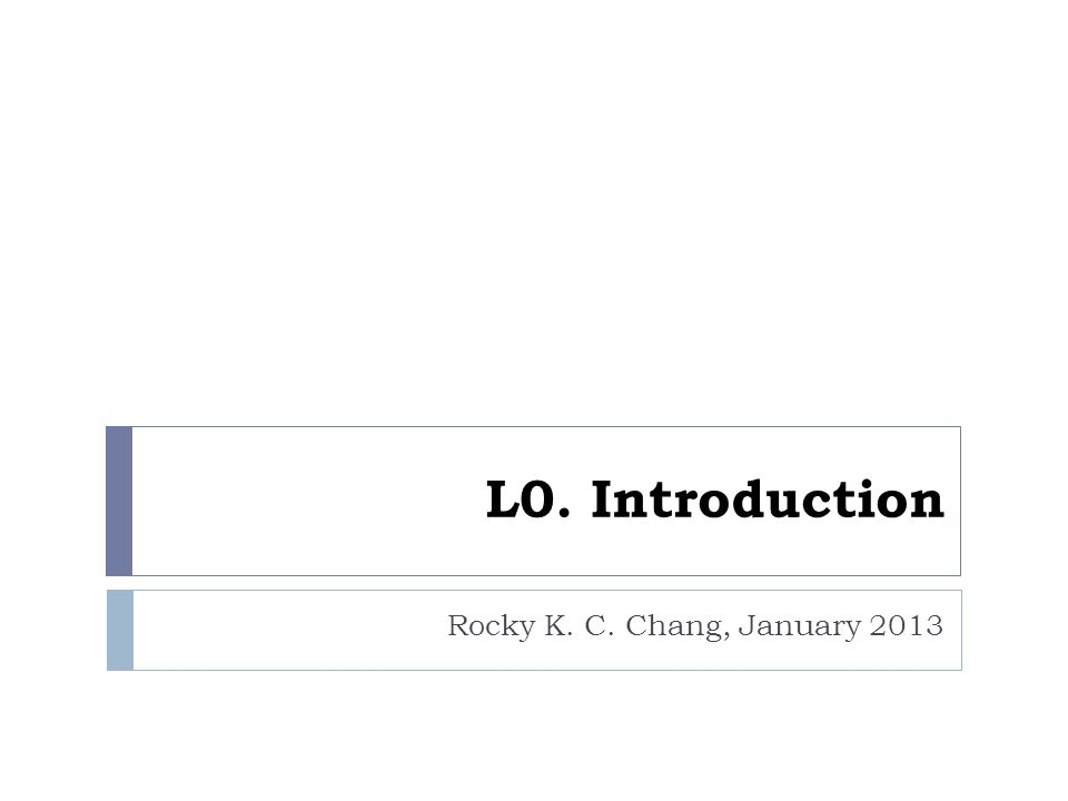 Scope of considerations 12 Rocky K.C.