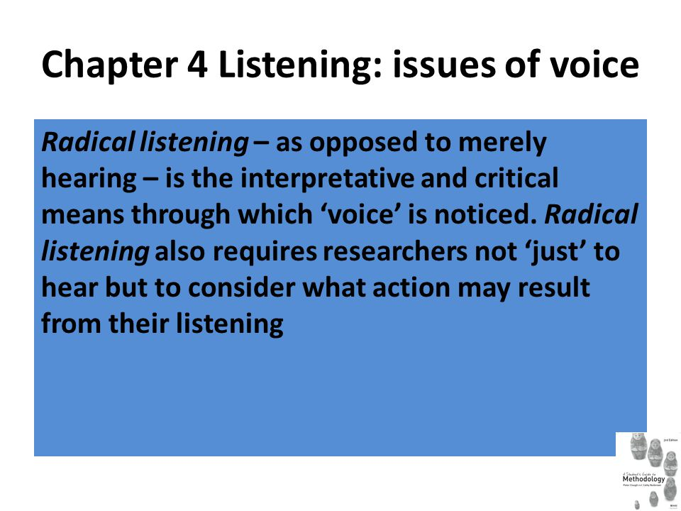 'Voice' and research experience Giving prominence to 'voice' in educational and social science research emphasises our view of social research as positional and political.