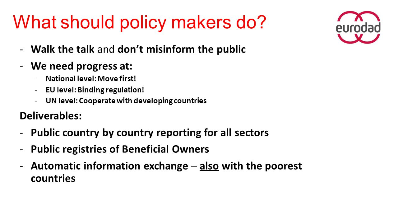 What should policy makers do.