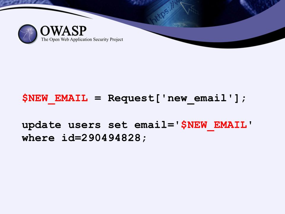 $NEW_EMAIL = Request['new_email']; update users set email='$NEW_EMAIL' where id=290494828;
