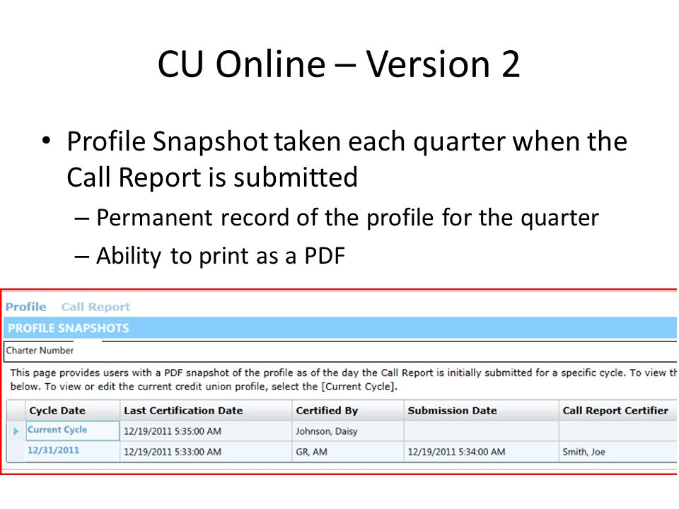 CU Online – Version 2 Warnings in the Profile – Implemented to help improve data integrity – Warnings must be commented on prior to certification (sim