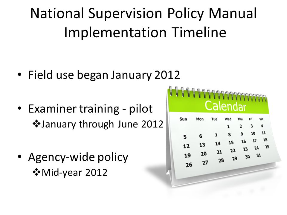 National Supervision Policy Manual Two years in development Collaborative effort by NCUA staff at all levels, all Regions Thorough internal review and comment process Provides for uniform supervision of CU's nationwide Includes more rigorous follow-up process 6