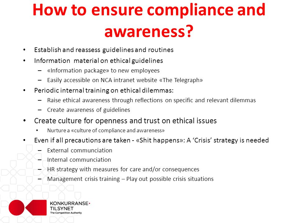 How to ensure compliance and awareness.
