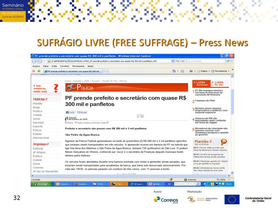 32 SUFRÁGIO LIVRE (FREE SUFFRAGE) – Press News