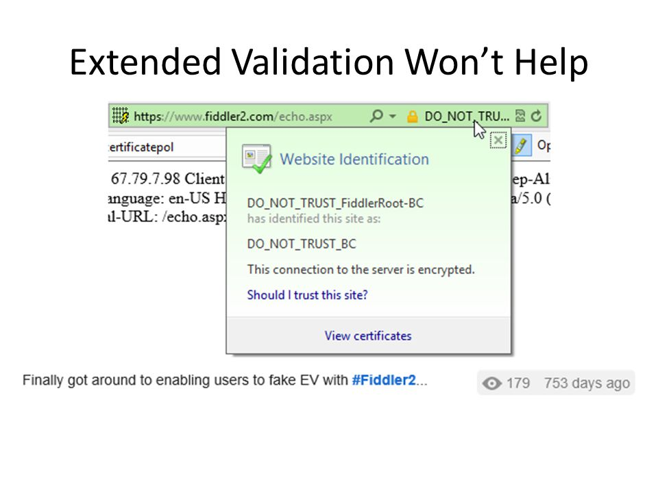 Extended Validation Won't Help